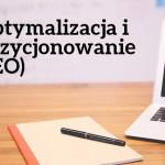 Optymalizacja i Pozycjonowanie (SEO)